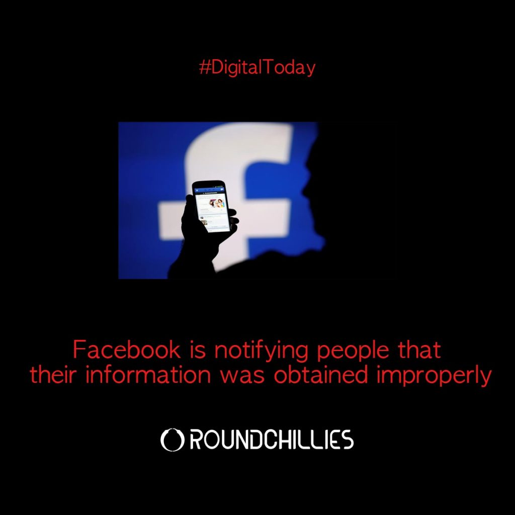 Facebook is Notifying People That Their Information was Obtained Improperly